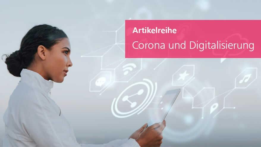 Corona und Digitalisierung Artikelreihe